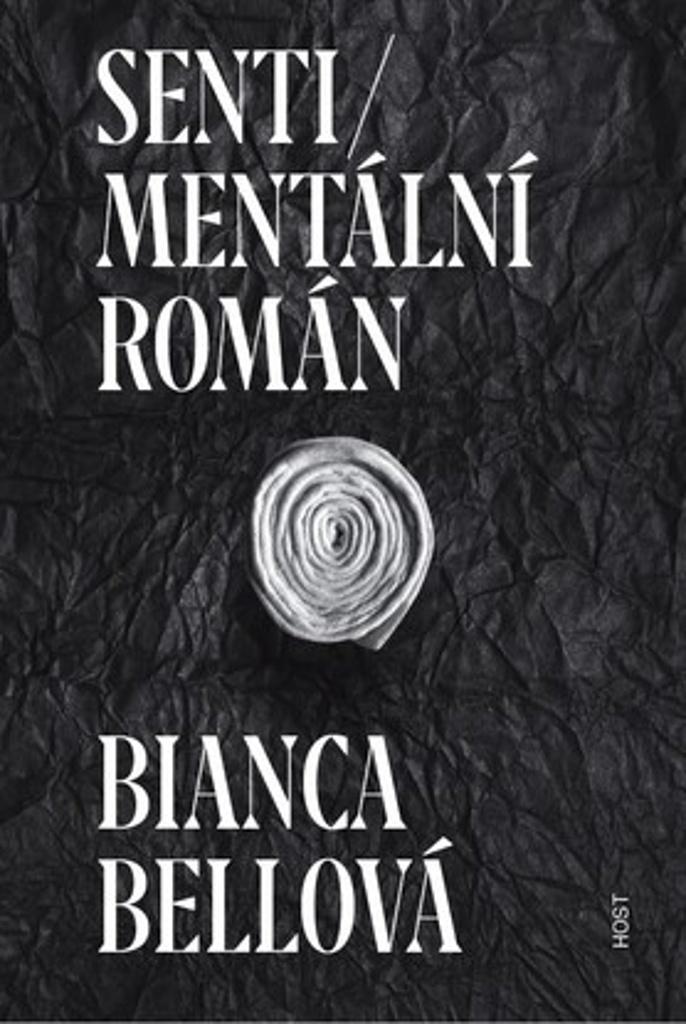 Sentimentální román - Bianca Bellová