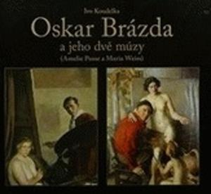 Obrázok Oskar Brázda a jeho dvě múzy