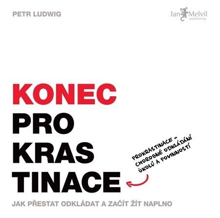 Konec prokrastinace - Petr Ludwig