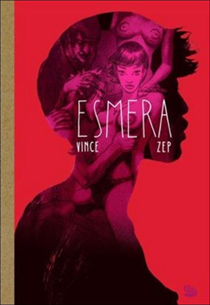 Esmera - Vince, ZEP