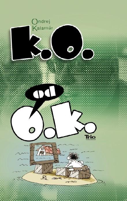 KO od OK - Ondrej Kalamár