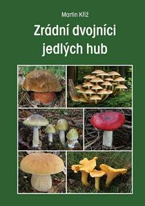 Obrázok Zrádní dvojníci jedlých hub
