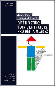 Obrázok Dítěti vstříc: Teorie literatury pro děti a mládež