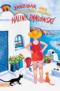 Obrázok Zanzibar aneb První světový průvodce Haliny Pawlowské