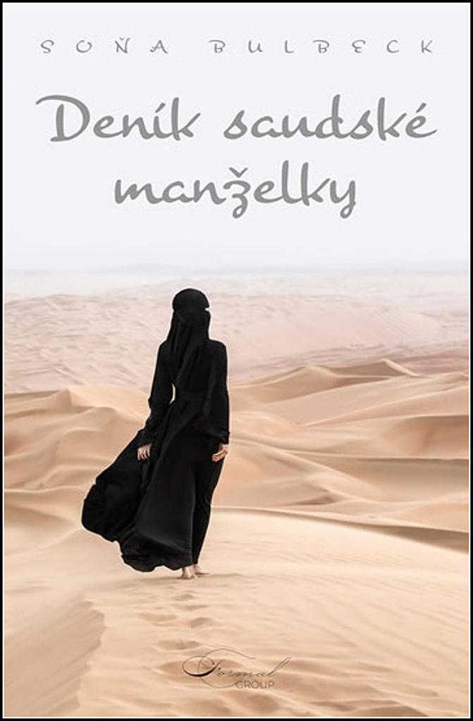 Deník saúdské manželky - Soňa Bulbeck