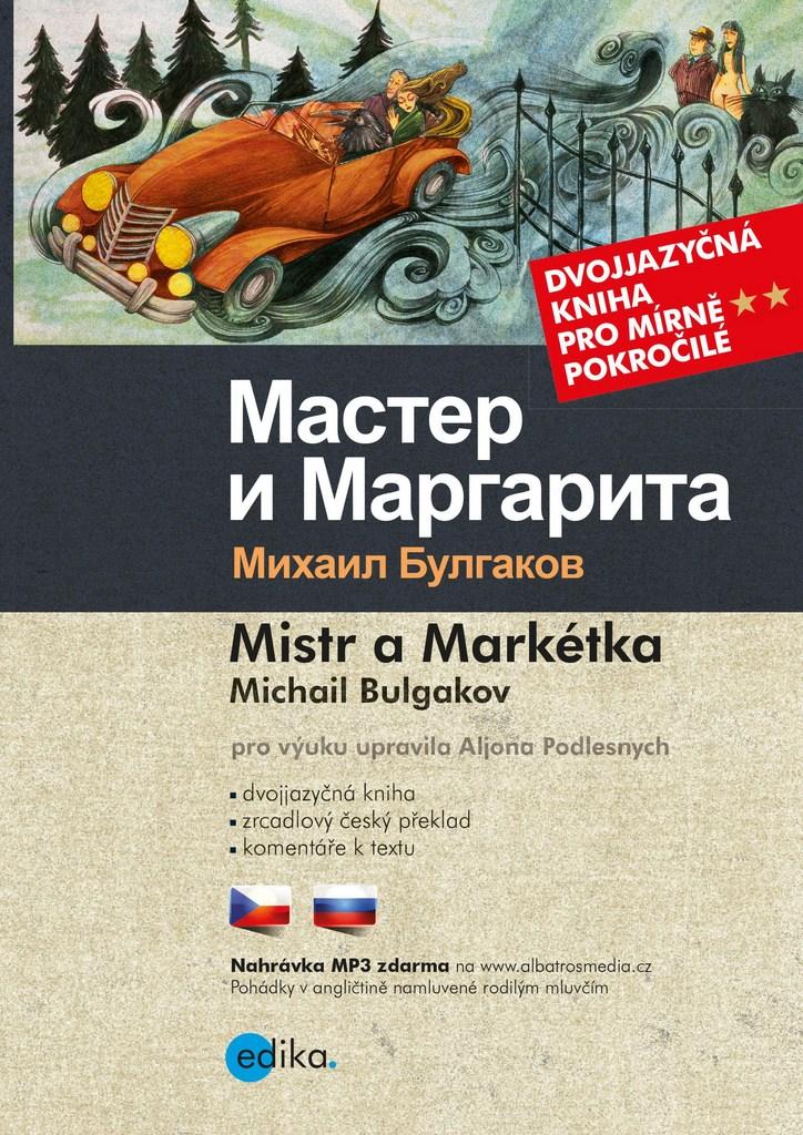 Mistr a Markétka Master i Margarita (B1/B2) - Michail Bulgakov