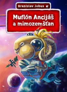 Obrázok Muflón Ancijáš a mimozemšťan