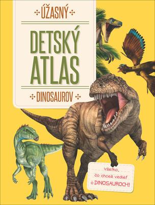 Obrázok Úžasný detský atlas dinosaurov