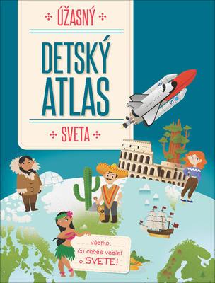 Obrázok Úžasný detský atlas sveta