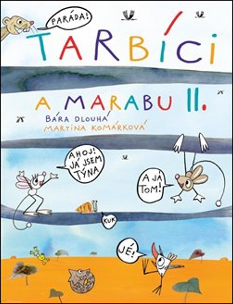 Tarbíci a marabu II. - Martina Komárková, Barbora Dlouhá