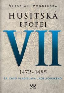 Obrázok Husitská epopej VII 1472-1485