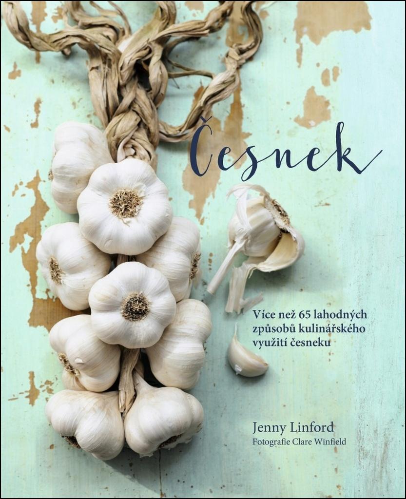 Česnek - Jenny Linford