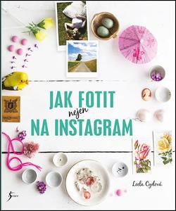 Obrázok Jak fotit nejen na Instagram