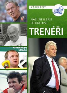 Obrázok Naši nejlepší fotbaloví trenéři