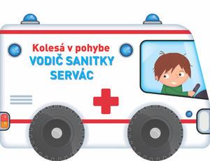 Obrázok Kolesá v pohybe Vodič sanitky Servác