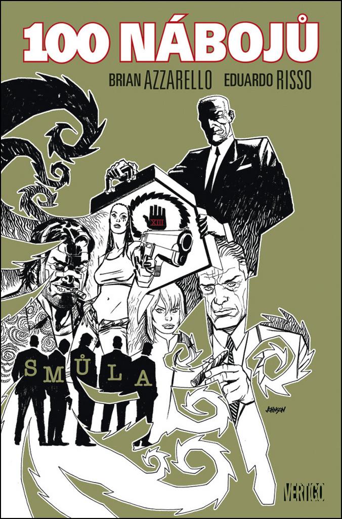 100 nábojů (13) - Brian Azzarello, Eduardo Risso