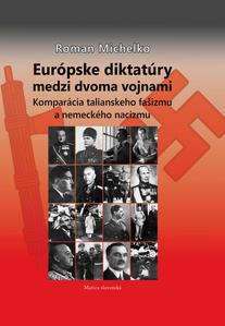Obrázok Európske diktatúry medzi dvoma vojnami