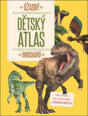 Obrázok Úžasný dětský atlas dinosaurů