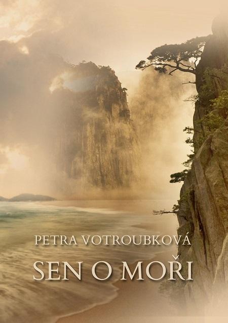 Sen o moři - Petra Votroubková