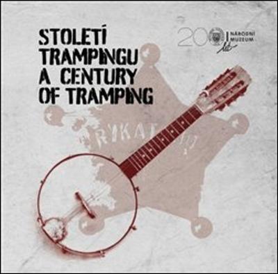 Století trampingu A Century of Tramping