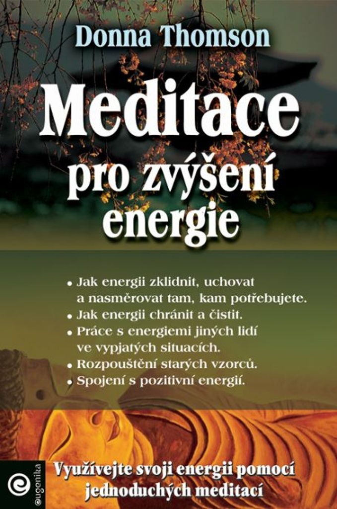 Meditace pro zvýšení energie - Donna Thomson