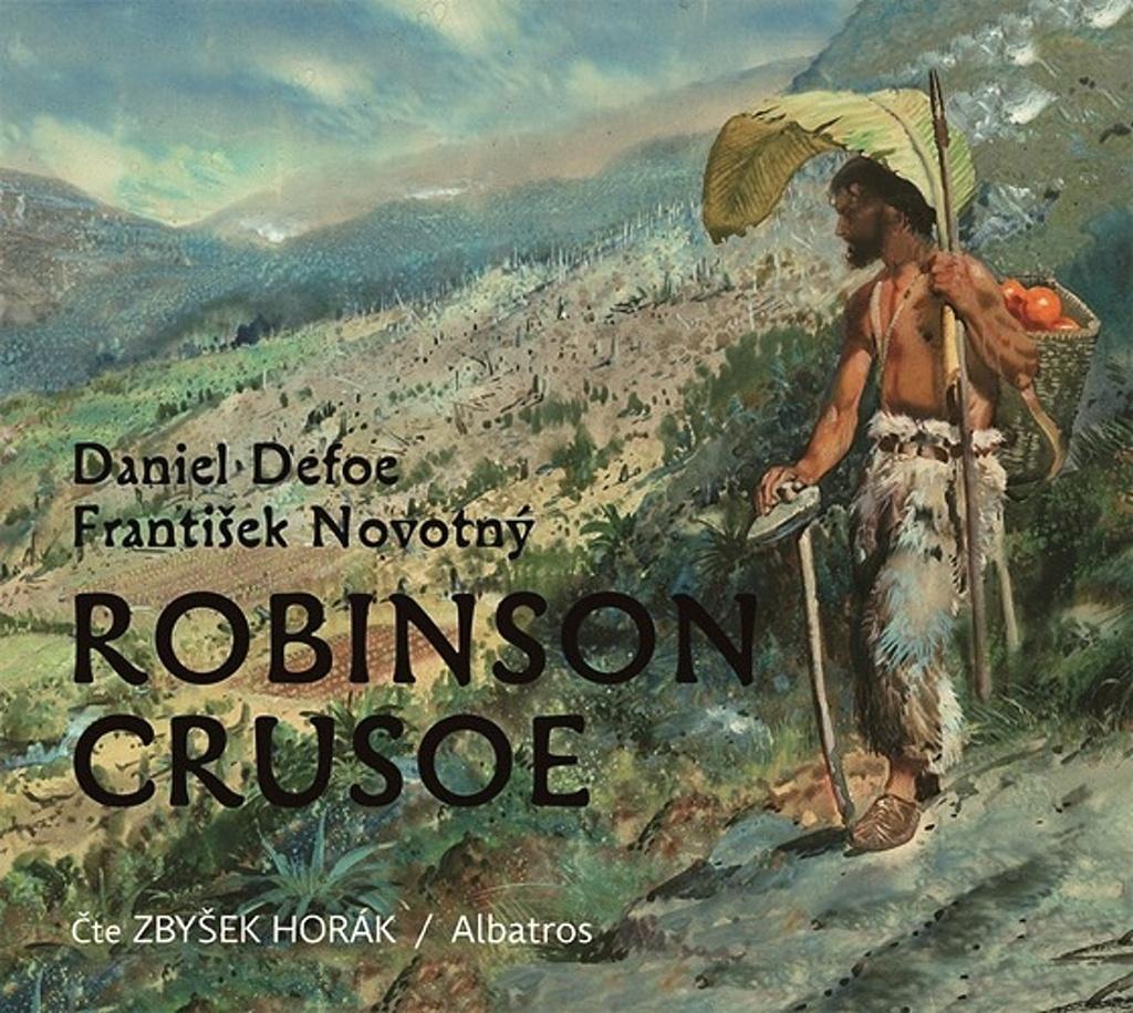 Robinson Crusoe - Daniel Defoe, František Novotný