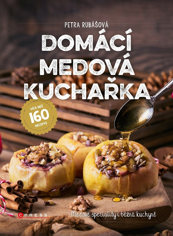 Domácí medová kuchařka - Petra Rubášová