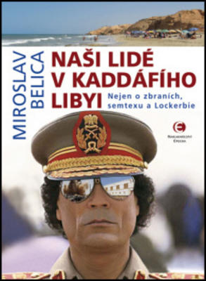 Obrázok Naši lidé v Kaddáfího Libyi
