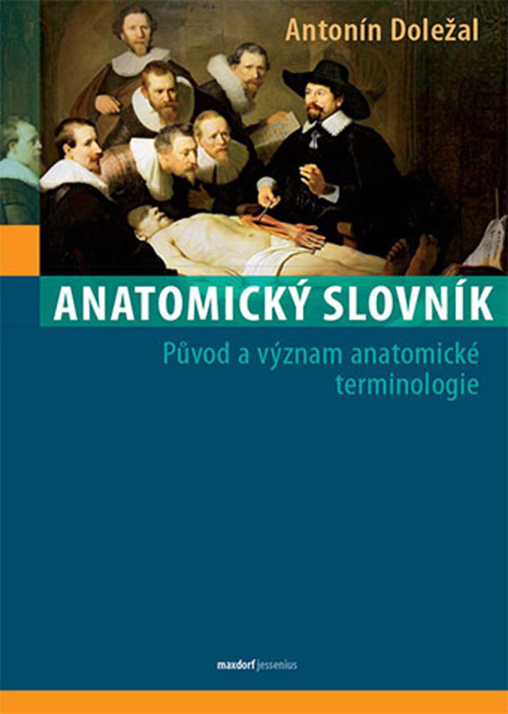 Anatomický slovník - Antonín Doležal
