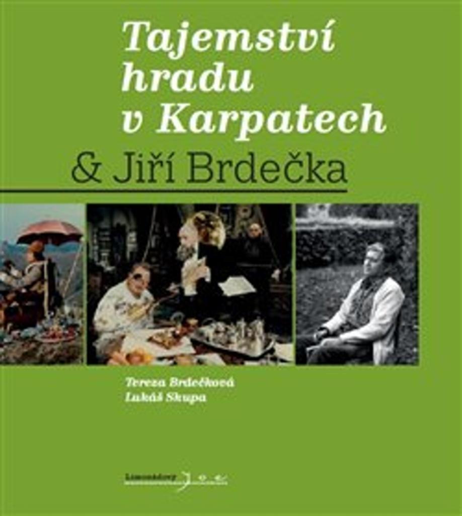 Tajemství hradu v Karpatech & Jiří Brdečka - Tereza Brdečková, Lukáš Skupa, Jiří Brdečka