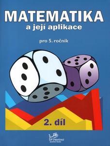 Obrázok Matematika a její aplikace pro 5. ročník 2. díl