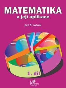 Obrázok Matematika a její aplikace pro 5. ročník 1. díl
