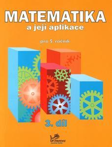 Obrázok Matematika a její aplikace pro 5. ročník 3. díl