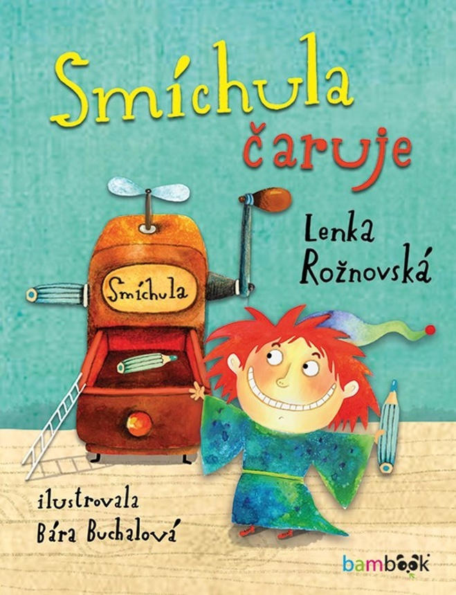 Smíchula čaruje - Bára Buchalová, Lenka Rožnovská