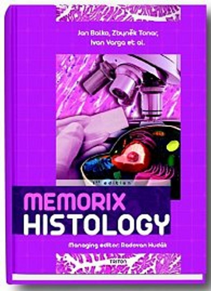 Memorix Histology - Ivan Varga, Jan Balko, Zbyněk Tonar