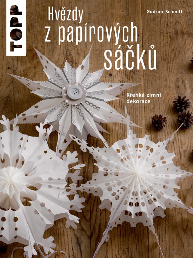 TOPP Hvězdy z papírových sáčků - Gudrun Schmitt