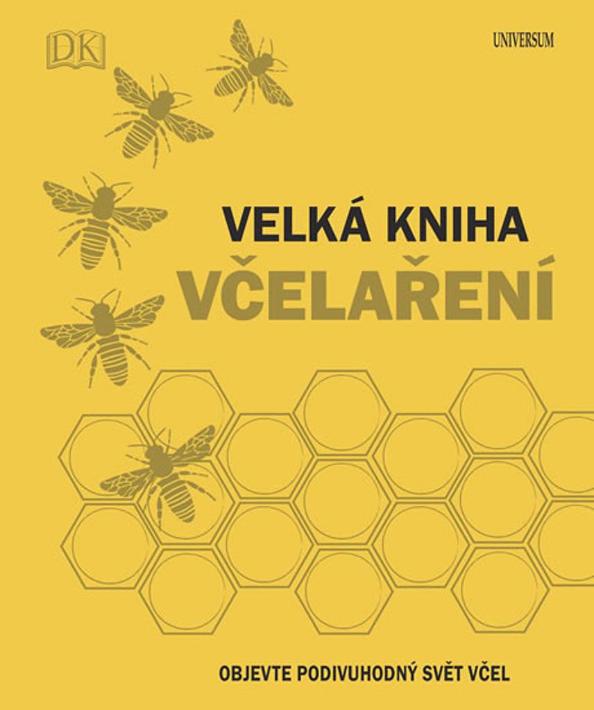 Velká kniha včelaření - Fergus Chadwick