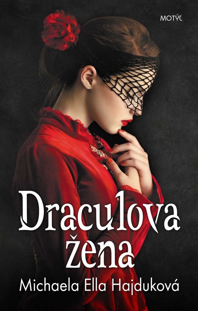 Draculova žena - Michaela Ella Hajduková