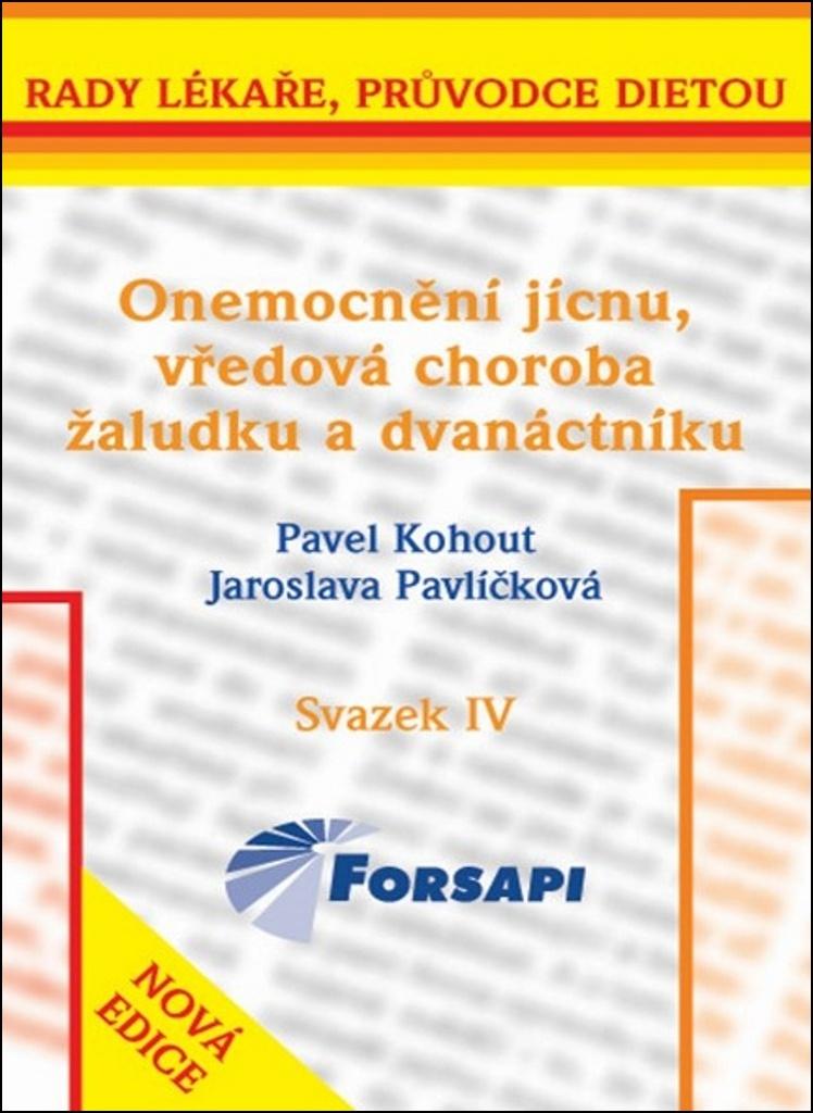 Onemocnění jícnu, vředová choroba žaludku a dvanáctníku - Jaroslava Pavlíčková, Pavel Kohout