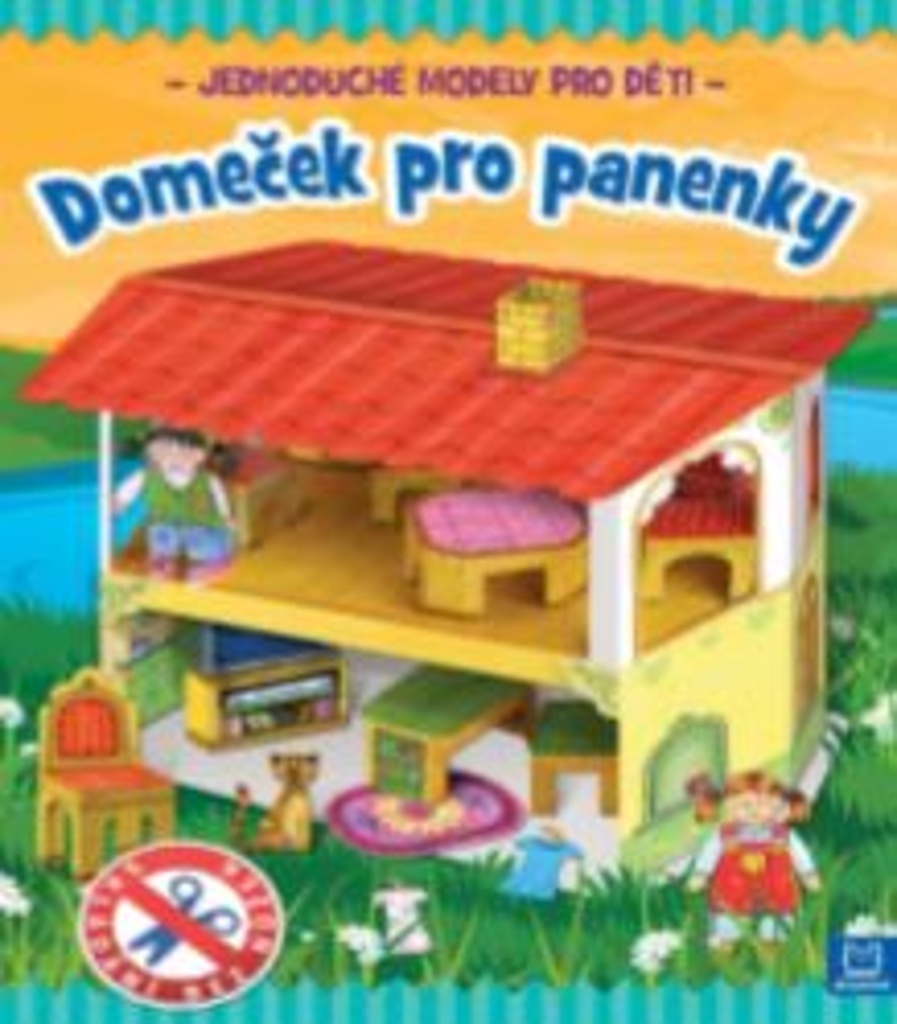 Domeček pro panenky - Artur Nowicki, Piotr Brydak