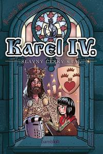 Obrázok Karel IV. - slavný český král
