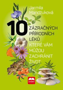 Obrázok 10 zázračných přírodních léků