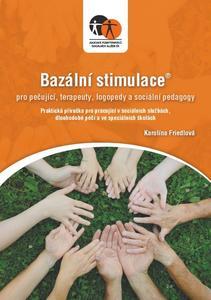 Obrázok Bazální stimulace pro ošetřující, terapeuty, logopedy a speciální pedagogy