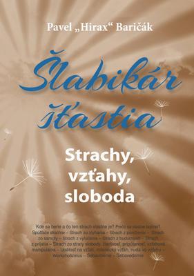 Obrázok Šlabikár šťastia Strachy, vzťahy, sloboda
