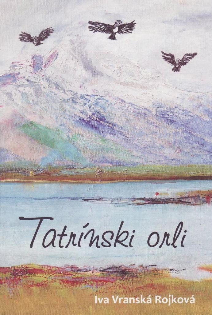 Tatrínski orli - Iva Vranská Rojková