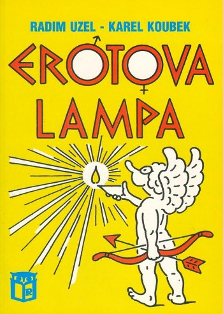 Erotova lampa - Karel Koubek, Radim Uzel