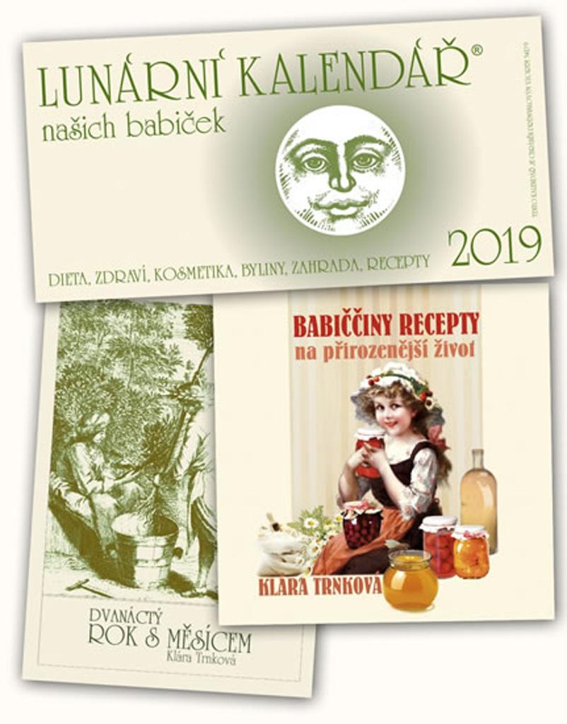 Lunární kalendář 2019 + Babiččiny recepty + Dvanáctý rok s Měsícem - Klára Trnková