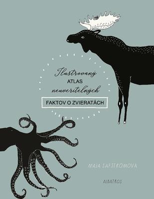 Obrázok Ilustrovaný atlas neuveriteľných faktov o zvieratách