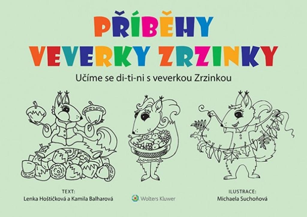 Příběhy veverky Zrzinky - Kamila Balharová, Lenka Hoštičková