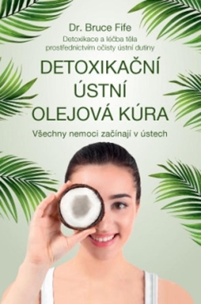 Detoxikační ústní olejová kúra - Bruce Fife